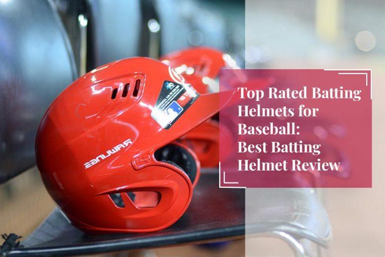 Batting Helmets for Baseball